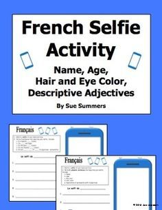 "French Adjectives, Age, Name, Hair and Eyes Selfie Sketch and Sentences by Sue Summers - Students sketch a French ""selfi"" in the cell phone and then write corresponding sentences giving basic information and descriptions of themselves. French Verbs, French Adjectives, Learning French For Kids, Teaching French, Teaching Spanish, French Classroom, Spanish Classroom, French Lessons, Spanish Lessons"