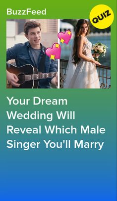 Plan Your Dream Wedding And We'll Reveal Which Male Singer You'll Marry Buzzfeed Personality Quiz, Fun Personality Quizzes, Shawn Mendes Quizzes, Quizzes Funny, Random Quizzes, Celebrity Boyfriend Quiz, Musical Quiz, Best Buzzfeed Quizzes, Fun Quizzes To Take