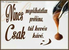 I Love Coffee, Jokes, Humor, Motivation, My Love, Quilling, Tableware, Funny, Pets