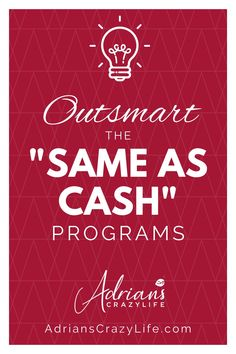 Outsmart the Same As Cash Programs. Doesn't matter if it's 90 days or six months same as cash, you can get the BENEFITS without the PENALTY. Money Saving Meals, Money Savers, Cash Program, How To Become, How To Get, Show Me The Money, Crazy Life, Parenting Hacks, Activities For Kids