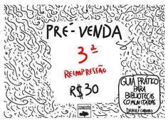 O livro Guia Prático para Bibliotecas Comunitárias está em pré-venda em nossa loja online (loja.bibliotecasdobrasil.com)Transforme em realidade a sua vontade de montar (ou dar continuidade) à uma biblioteca comunitária ou projeto de incentivo à leitura. O livro custa R$30 e o frete é grátis para todo o Brasil. Aproveite. Edição limitada de 15 exemplares. Mais informações no blog Bibliotecas do Brasil:  bibliotecasdobrasil.com