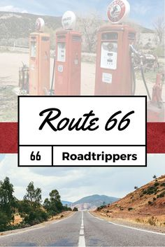 The ultimate guide to absolutely everything along Route 66.