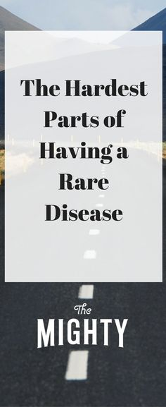 """The Mighty and Global Genes ask the rare disease community, """"What's the hardest part of having a rare disease? Endometriosis, Fibromyalgia, Chronic Illness, Chronic Pain, Amyotrophic Lateral Sclerosis, Cidp, Spoon Theory, Complex Regional Pain Syndrome, Ehlers Danlos Syndrome"""