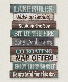 Patterned to look like weathered boards from the lake house dock, the Lake Rules Wall Sign reminds you of all the tips for a perfect time. Lake Rules, Lake Signs, Beach Signs, Lake House Signs, Cottage Signs, River House Decor, Cabin Signs, The Lake House, Porch Rules Sign