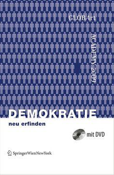 GLOBART Academy 2009 - Reinventing Democracy