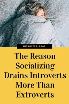 Introverts get more easily drained by socializing than extroverts. Here's the science behind it. #introvert #introvertproblems #introversion #introvertlife #socialize #people #tired #drained