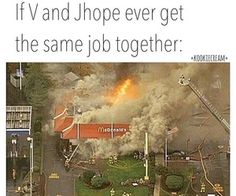 v would sing cypher over the intercom and make everyone leave. jhope would set the building on fire with his dance moves