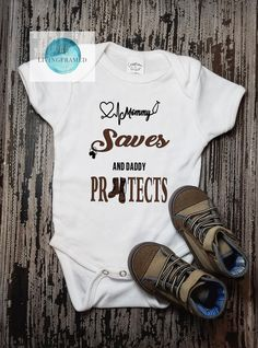 8f7b35f63 My Mommy saves lives and Daddy Protects them, Nurse Baby, Military Baby, Nurse  Mom, Military Dad, New Baby Gift, Military Family