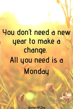 35 Fresh Monday Motivation Quotes You Must See - Quotes All Day - 35 Monday motivation quotes to get your week going! Morning Motivation Quotes, Morning Quotes, Favorite Quotes, Best Quotes, Love Quotes, Seeing Quotes, Praise The Sun, Happy New Week, School Week