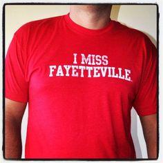 I MISS FAYETTEVILLE (University of Arkansas Razorbacks)