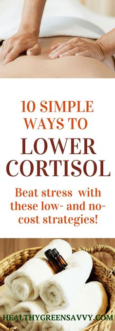 Reduce cortisol and stress with these simple and mostly no-cost strategies! | health tips | reduce stress | relaxation | Click to read more or pin to save for later.