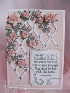 card by Christina Griffiths.... love the trellis with roses!