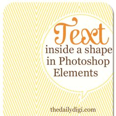 Learn how to create text inside a shape in Photoshop Elements! #digi #digiscrap #scrapbooking