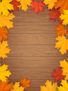 Buy Autumn Leaves on Wooden Background by belander on GraphicRiver. Autumn leaves on wooden background. Frame from fallen maple leaf. Template for a seasonal sale, invitation or adverti. Autumn Leaves Background, Leaf Background, Wooden Background, Wallpaper Backgrounds, Iphone Wallpaper, Cute Fall Wallpaper, Thanksgiving Wallpaper, Leaf Border, Autumn Illustration