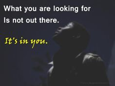 What You Are…
