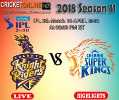 Live Cricket Streaming Hd, Hd Streaming, Ipl Live, Chennai Super Kings, Live Hd, Premier League, Kolkata, Knight, Highlights