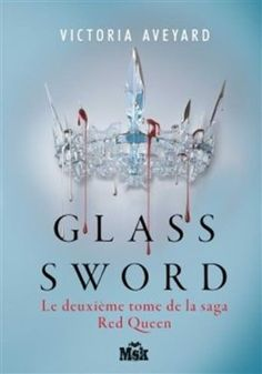 Glass sword: Red Queen tome 2