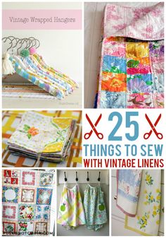 25 Cute and Creative Ways to Sew with Vintage Sheets; Linens & Handkerchiefs - cute ideas!