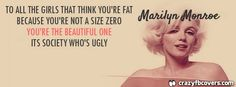 Marilyn Monroe - To All The Girls That Think Your Fat Quote Facebook Cover - Facebook Timeline Cover Photo - Fb Cover