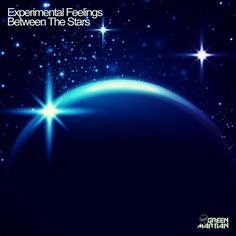 #Spanish #DJ and #producer #ExperimentalFeelings returns to #GreenMartian with the fantastic three tracker entitled Between The #Stars. EXPERIMENTAL FEELINGS – BETWEEN THE STARS (GREEN MARTIAN) #wearebonzai #progressive #house