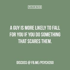 Scare him and expect him to fall for you. Only a desperate silly narc can think of such dumb ideas Colleges For Psychology, Psychology Says, Psychology Fun Facts, Psychology Quotes, Fact Quotes, Life Quotes, Psycho Facts, Physiological Facts, Crush Facts