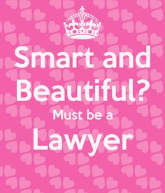 Smart and Beautiful? Must be a Lawyer - KEEP CALM AND CARRY ON Image Generator