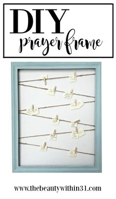 Here's a simple DIY project for making an answered prayer frame display! Chalk paint and twine are what make this farmhouse prayer display come alive.