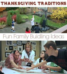Keep Thanksgiving traditions centered around family building activities.