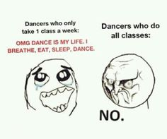 I know too many people who are like this! Then they think they are the best dancers in the world.