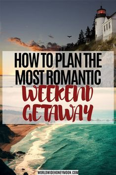 Complete Guide to Planning the Perfect Romantic Weekend Getaway (Plus Ideas!) - World Wide Honeymoon - Romantic Weekend Getaways Weekend Getaways In The South, Weekend Getaways For Couples, Romantic Weekend Getaways, Romantic Destinations, Romantic Vacations, Honeymoon Destinations, Weekend Trips, Romantic Travel, Weekend Weather