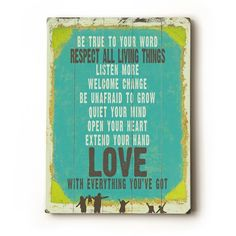 """""""Be True"""" 14 x 20 wooden sign wall art by lisaweedn on Etsy, $60.00"""