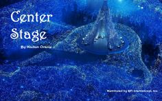"""Center Stage"" by Madam Oracle 
