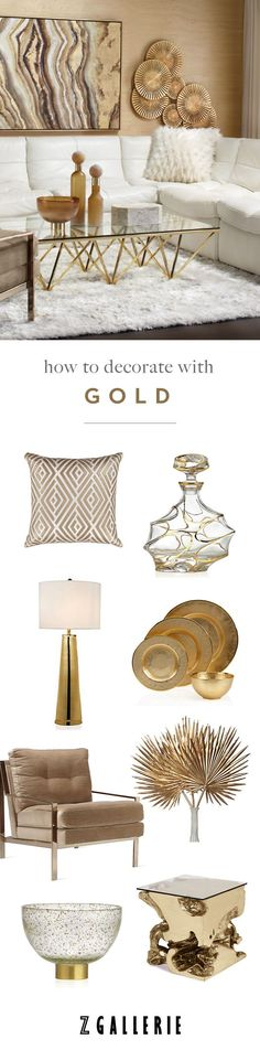 Get easy ideas for infusing gold in your space this summer. Explore our Fashionista's Guide to Home Color on zgallerie.com!