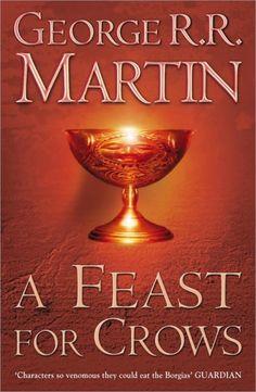 A Feast for Crows, George R. R. Martin http://meslectures.wordpress.com/2014/09/18/a-feast-for-crows-george-r-r-martin/  Découvrez des idées de lectures et des livres sur http://meslectures.wordpress.com