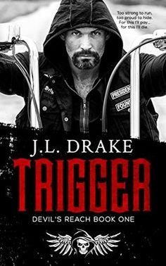 Trigger (Devil's Reach, #1) Reviewed By Beckie Bookworm. https://www.facebook.com/beckiebookworm/ www.beckiebookworm.com