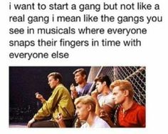 I would absolutely love to be in a musical gang like in West Side Story. Theatre Jokes, Theatre Nerds, Musical Theatre, Theatre Problems, Broadway Theatre, Rent Musical, Funny Relatable Memes, Funny Quotes, Satire