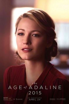 Best movie. Blake Lively. The age of Adaline