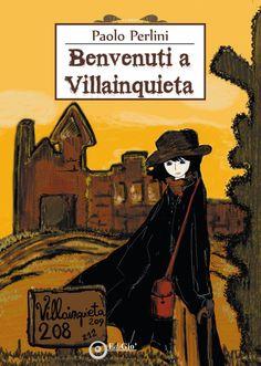 Benvenuti a Villainquieta  edizioni EdiGio'