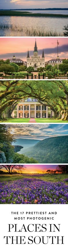 The 17 Prettiest and Most Photogenic Places in the South