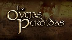 Las Ovejas Perdidas - Ministerios 119