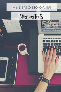 Blogging Basics: My 10 Most Essential Blogging Tools