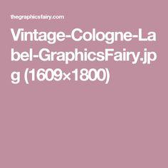 Vintage-Cologne-Label-GraphicsFairy.jpg (1609×1800)