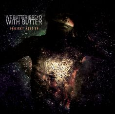 We Butter The Bread With Butter Projekt Herz Ep - Death Metal/Metal