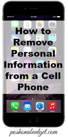 How to remove personal information from a cell phone iphone tricks, android tricks, iphone Cell Phone Hacks, Iphone Hacks, Smartphone Hacks, Deep Cleaning Tips, Cleaning Hacks, Clean Dishwasher, Things To Know, Good To Know, Just In Case