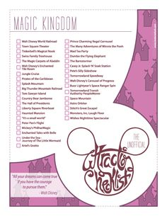Unofficial checklist for Walt Disney World's  Magic Kingdom.    http://imdanielholt.tumblr.com/post/43700881418/series-of-posters-created-for-myself-and-fellow