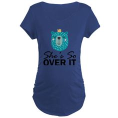 She's So Over It Crowned Bear Maternity T-Shirt
