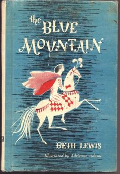 Vintage-Children-039-s-Book-THE-BLUE-MOUNTAIN-Beth-Lewis-IRISH-Fairy-Tale