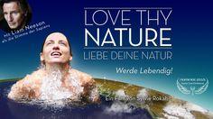 Trailer Nominee 2015: LOVE THY NATURE - Come alive! – LIEBE DEINE NATUR - Werde lebendig! ist nominiert für den Cosmic Angel Award 2015 • http://www.cosmic-cine.com • http://www.facebook.com/CosmicCine • Alle Infos und Tickets unter: http://www.cosmic-cine.com/de/programm/nominierte-filme/item/441-love-thy-nature • Website Film: http://www.lovethynature.com