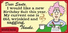 Ok we give in - here's a Christmas Aunty Acid to share - make it your Christmas card!