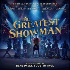 Various Artists - The Greatest Showman: Original Motion Picture Soundtrack